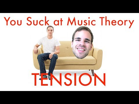You Suck at Music Theory #2: Creating Tension