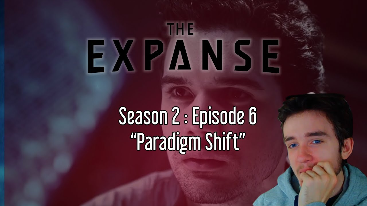 "Download The Expanse Season 2 - Episode 6 ""Paradigm Shift""   Reaction"
