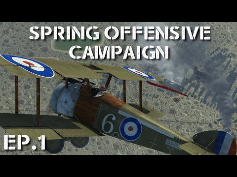IL-2 Flying Circus || Spring Offensive Campaign || Ep.1