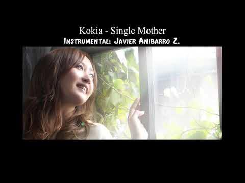 Kokia - Single Mother (Karaoke) (Instrumental: Javier Anibarro Z.)