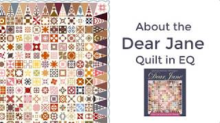 About the Dear Jane Quilt in EQ (Video)