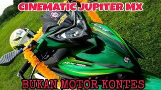 Cinematic || Modifikasi Yamaha Jupiter Mx