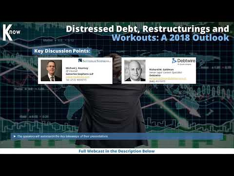 Distressed Debt, Restructurings and Workouts