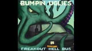 Bumpin Uglies -- Grass Is Greener