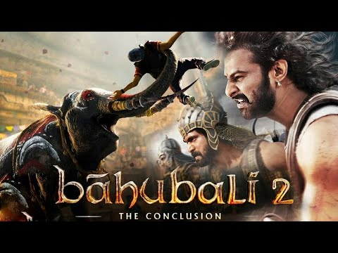 Baahubli 2  the Conclusion Full Movie Hindi 2017HD 720P Prabhas, Anushka Shetty, Rana Duggubatti