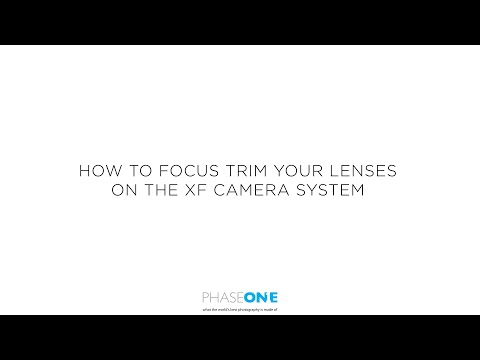 Support | How to focus trim your lenses on the XF Camera System | Phase One