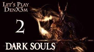 Dark Souls - Prepare To Die Edition / (ч.2 Город мертвых)
