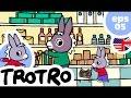 TROTRO ENGLISH - 🍭EP05 🛒 - Trotro goes shopping