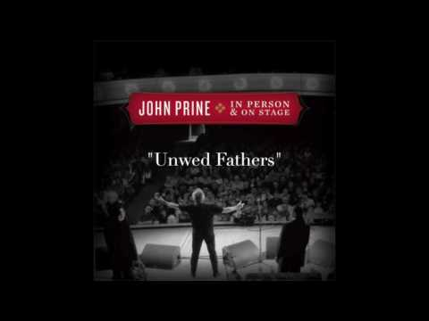 "John Prine & Iris DeMent - ""Unwed Fathers"" (Live)"