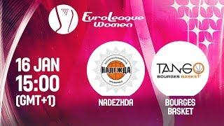 LIVE 🔴 - Nadezhda v Bourges Basket - EuroLeague Women 2019
