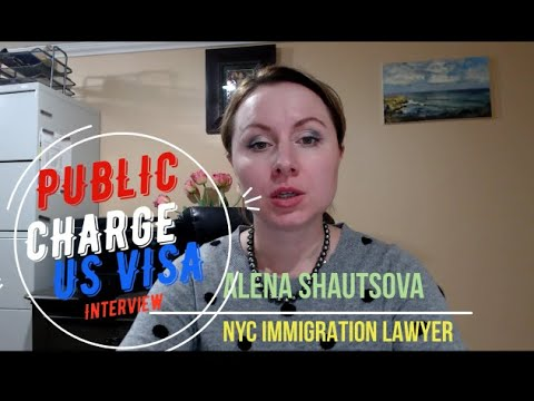 ❗ Public Charge US Visa Interview   USA Immigration Lawyer   New York Immigration Attorney