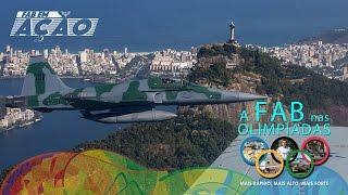 FAB em Ação - FAB nas Olimpíadas RIO 2016