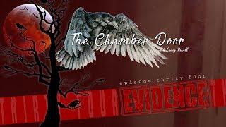 The Chamber Door (Vlog Series) - Ep. 34