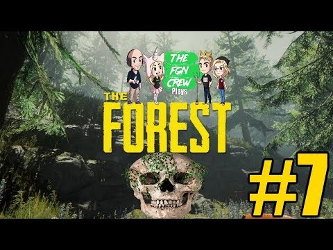 The FGN Crew Plays: The Forest Full Release #7 - Family Ties