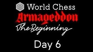 World Chess Armageddon 2019 Day 6