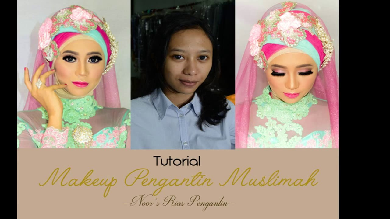Tutorial Makeup Pengantin Muslimah Youtube