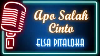 Apo Salah Cinto (Karaoke Minang) ~  Elsa Pitaloka