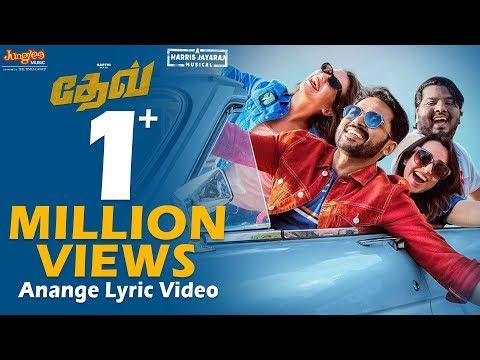 Dev - Anange Lyric Video (Tamil)| Karthi, Rakul Preet Singh | Harris Jayaraj | Rajath Ravishankar