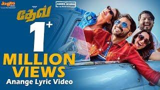 Anange Lyrical Video | DEV | Karthi, Rakul Preet Singh | Harris Jayaraj | Rajath Ravishankar