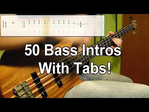 Download Youtube: 50 Bass Intros (One Take Medley) (Play Along Tabs In Video)