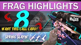 SPRING SLAYIN' - Frag Highlights #8 (Black Squad)