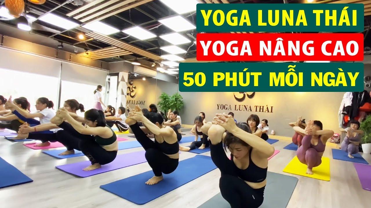 Full buổi tập YOGA Nâng cao – Tăng thể lực I Yoga Luna Thái