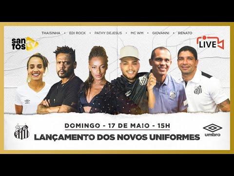 AO VIVO: LANÇAMENTO DOS NOVOS UNIFORMES DO SANTOS FC!