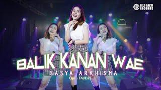 Sasya Arkhisna - Balik Kanan Wae (Official Music Video)