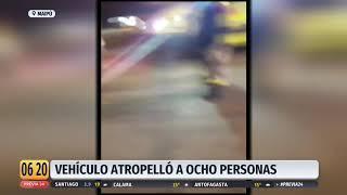 Carrera clandestina deja a ocho personas atropelladas en Maipú