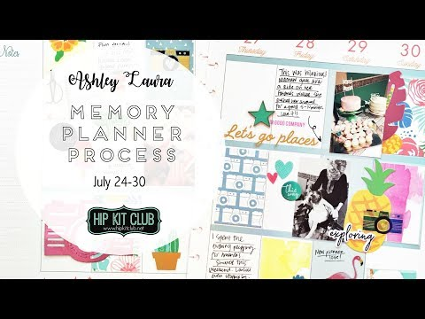 Memory Planner Process #4 | Ashley Laura | Hip Kit Club July 2017 Kits