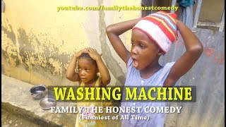 WASHING MACHINE (Family The Honest Comedy