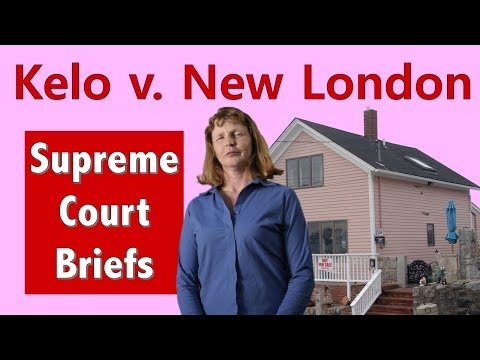 Can The Government Force You Out Of Your House? | Kelo V. New London