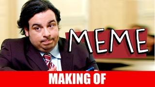 Vídeo - Making Of – Meme