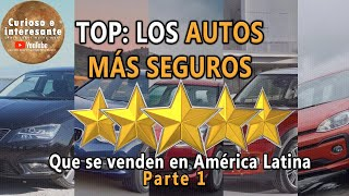 """Top 10 Autos mas SEGUROS y """"Económicos"""" que se venden en Latinoamerica"""