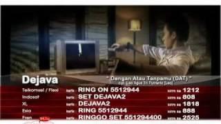 Dejava - Dengan atau Tanpamu (Official Video)