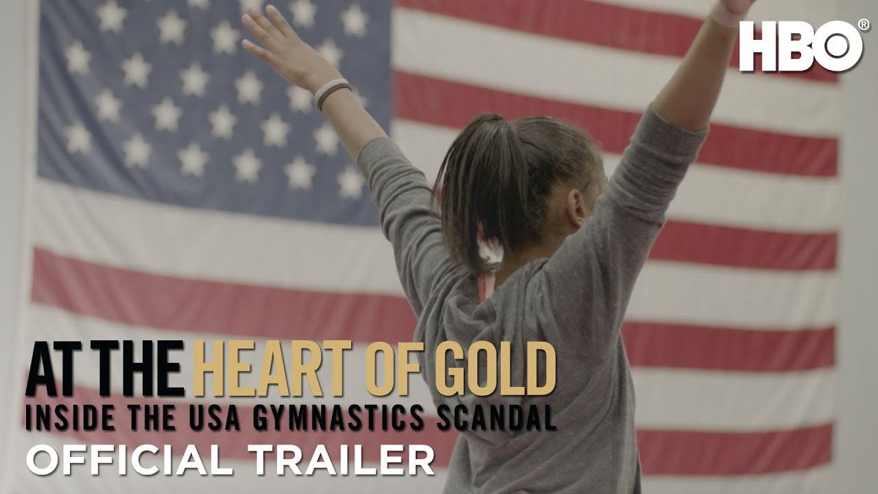 At the Heart of Gold: Inside the USA Gymnastics Scandal (2019) | Official Trailer | HBO