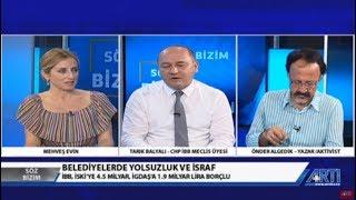 Söz Bizim 2 Mehveş Evin Konuk: Tarık Balyalı Önder Algedik Rojbin Çetin 28 Mayıs 2019