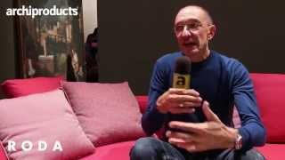 RODA | Rodolfo Dordoni - iSaloni 2014