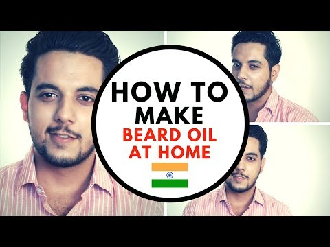 Best Cheap HOMEMADE BEARD OIL in hindi 2017