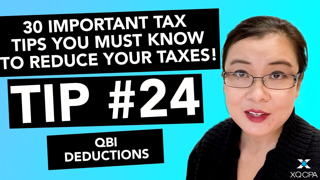 30 Important Tax Tips You Must Know to Reduce Your Taxes! - #24 QBI Deductions