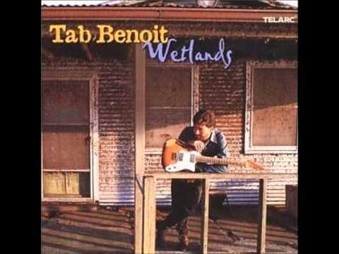 When A Cajun Man Gets The Blues -- Tab Benoit