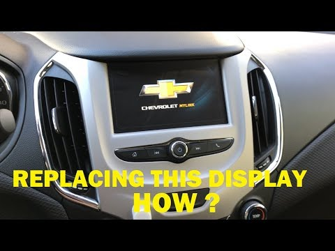How To Replace 2017 Chevy Cruze Radio Display