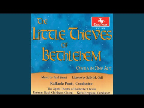 The Little Thieves of Bethlehem: Part I: Chorus: Stop that little thief! (Chorus, Innkeeper) mp3