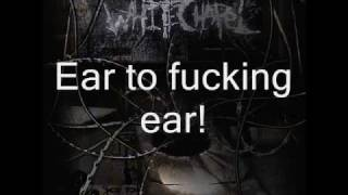Whitechapel - Ear to Ear with lyrics