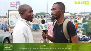 Osun Election 2018: How Much is Enough to Vote for a Politician? Osun Residents Speak | Naij.com TV
