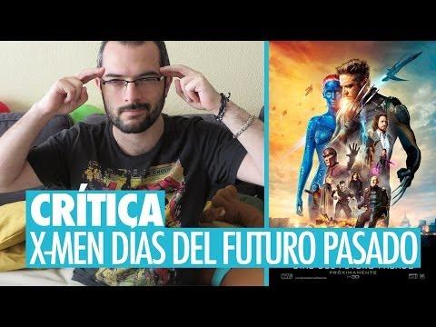 CRÍTICA: X-Men Días del Futuro Pasado