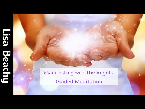 Manifesting with the Angels Guided Meditation