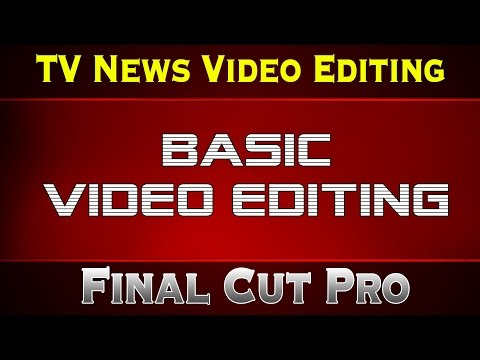Video Editing for News Channel for beginners - Basic Video Editing