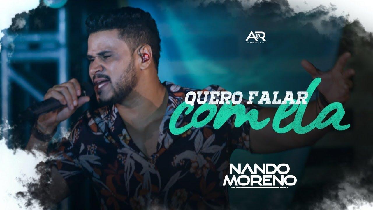 c25bf3d7222 Nando Moreno - Quero Falar Com Ela (DVD Nando Moreno No Sítio) - YouTube