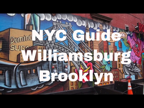 Williamsburg Brooklyn - Best Places To Go